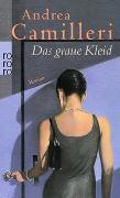 Cover-Bild zu Camilleri, Andrea: Das graue Kleid