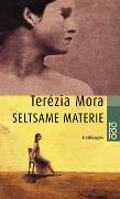 Cover-Bild zu Mora, Terézia: Seltsame Materie