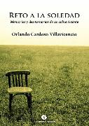 Cover-Bild zu Villavicencio, Orlando Cardoso: Reto a la soledad (eBook)