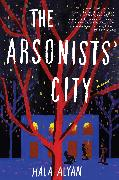 Cover-Bild zu Alyan, Hala: The Arsonists' City