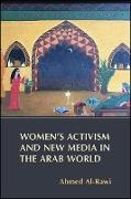 Cover-Bild zu Al-Rawi, Ahmed: Women's Activism and New Media in the Arab World (eBook)