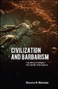 Cover-Bild zu Newman, Graeme R.: Civilization and Barbarism (eBook)