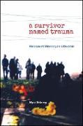 Cover-Bild zu Sklarew, Myra: Survivor Named Trauma, A (eBook)