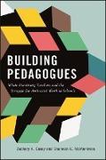 Cover-Bild zu Casey, Zachary A.: Building Pedagogues (eBook)
