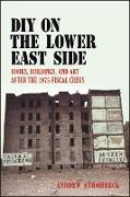 Cover-Bild zu Strombeck, Andrew: DIY on the Lower East Side (eBook)