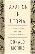 Cover-Bild zu Morris, Donald: Taxation in Utopia (eBook)