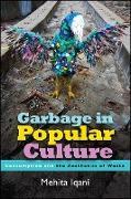 Cover-Bild zu Iqani, Mehita: Garbage in Popular Culture (eBook)