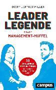 Cover-Bild zu Miller, Scott Jeffrey: Leader-Legende statt Management-Muffel (eBook)