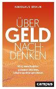 Cover-Bild zu Braun, Nikolaus: Über Geld nachdenken (eBook)