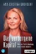 Cover-Bild zu Grohnert, Ana-Cristina: Das verborgene Kapital (eBook)