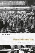 Cover-Bild zu Engel, Alexander: Risikoökonomie (eBook)