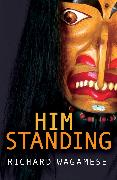 Cover-Bild zu Wagamese, Richard: Him Standing (eBook)