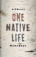 Cover-Bild zu Wagamese, Richard: One Native Life (eBook)