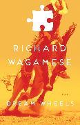 Cover-Bild zu Wagamese, Richard: Dream Wheels