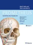 Cover-Bild zu Schünke, Michael: PROMETHEUS Kopf, Hals und Neuroanatomie