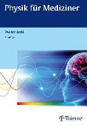 Cover-Bild zu Seibt, Walter: Physik für Mediziner