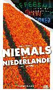 Cover-Bild zu Fuchs, Thomas: Was Sie dachten, NIEMALS über die NIEDERLANDE wissen zu wollen (eBook)