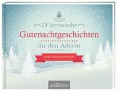 Cover-Bild zu 24 literarische Gutenachtgeschichten für den Advent
