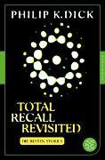 Cover-Bild zu Dick, Philip K.: Total Recall Revisited