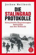 Cover-Bild zu Hellbeck, Jochen: Die Stalingrad-Protokolle