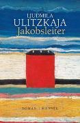 Cover-Bild zu Ulitzkaja, Ljudmila: Jakobsleiter
