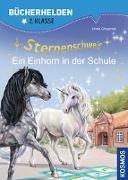Cover-Bild zu Chapman, Linda: Sternenschweif, Bücherhelden 2. Klasse, Ein Einhorn in der Schule