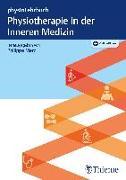 Cover-Bild zu Merz, Philippe (Hrsg.): Physiotherapie in der Inneren Medizin (eBook)