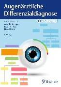 Cover-Bild zu Kampik, Anselm (Hrsg.): Augenärztliche Differenzialdiagnose (eBook)