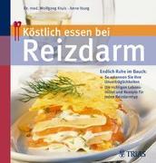 Cover-Bild zu Köstlich essen bei Reizdarm von Iburg, Anne