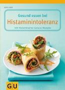 Cover-Bild zu Gesund essen bei Histaminintoleranz (eBook) von Kamp, Anne