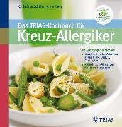 Cover-Bild zu Das TRIAS-Kochbuch für Kreuz-Allergiker (eBook) von Kamp, Anne