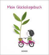 Cover-Bild zu Ortiz Reyes, Jesús (Illustr.): Mein Glückstagebuch - Zur Sammlung wundervoller Momente