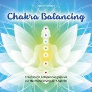 Cover-Bild zu Mishra, Dinesh (Komponist): Chakra Balancing