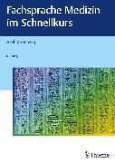 Cover-Bild zu Karenberg, Axel: Fachsprache Medizin im Schnellkurs (eBook)