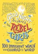 Cover-Bild zu Favilli, Elena: Good Night Stories for Rebel Girls: 100 Immigrant Women Who Changed the World (eBook)