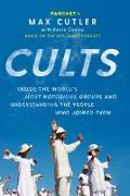 Cover-Bild zu Cutler, Max: Cults (eBook)