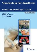 Cover-Bild zu Winterhalter, Michael (Hrsg.): Standards in der Anästhesie (eBook)