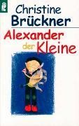 Cover-Bild zu Brückner, Christine: Alexander der Kleine