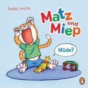 Cover-Bild zu eBook Matz & Miep - Müde?