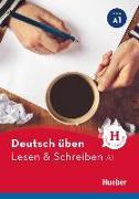 Cover-Bild zu Deutsch üben Lesen & Schreiben A1 von Höldrich, Bettina