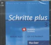 Cover-Bild zu Schritte plus 3. A2/1. Ausgabe Schweiz. Audio-CDs zum Kursbuch von Hilpert, Silke