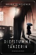 Cover-Bild zu Glaesener, Helga: Die stumme Tänzerin