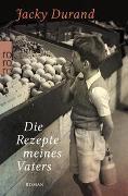 Cover-Bild zu Durand, Jacky: Die Rezepte meines Vaters