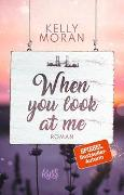 Cover-Bild zu Moran, Kelly: When you look at me