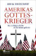 Cover-Bild zu Brockschmidt, Annika: Amerikas Gotteskrieger