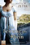 Cover-Bild zu Peter, Maria W.: Die Festung am Rhein