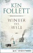 Cover-Bild zu Follett, Ken: Winter der Welt (eBook)