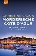 Cover-Bild zu Cazon, Christine: Mörderische Côte d´Azur