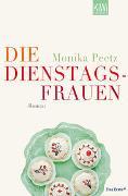 Cover-Bild zu Peetz, Monika: Die Dienstagsfrauen