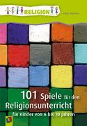 Cover-Bild zu 101 Spiele für den Religionsunterricht von Thömmes, Arthur